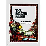 The Golden Goose (Modern Curriculum Press Beginning to Read Series) by Margaret Hillert (1978-06-02)