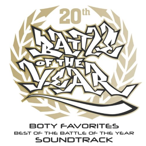 Boty Favorites - Best Of The Battle Of The Year Soundtrack