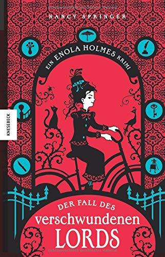 Der Fall des verschwundenen Lords: Ein Enola-Holmes-Krimi (Detektivgeschichte, Mädchenkrimi, Sherlock Holmes)
