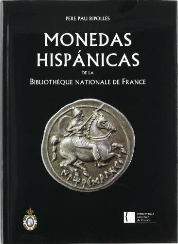 Descargar Libro Monedas Hispánicas de la Bibliothèque Nationale de France. (Bibliotheca Numismática Hispana.) de Pere Pau