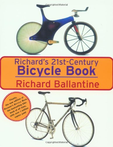 Richard's 21st Century Bicycle Book por Richard Ballantine
