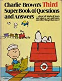 Charlie Brown's Super Book of Questions and Answers: 3rd