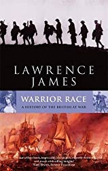 Warrior Race: A History of the British at War (Abacus History)