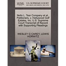 Nello L. Teer Company et al., Petitioners, V. Hollywood Golf Estates, Inc. U.S. Supreme Court Transcript of Record with Supporting Pleadings
