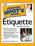 Complete Idiot's Guide to Etiquette