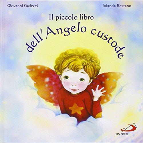 Il piccolo libro dell'angelo custode