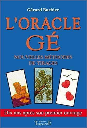 Oracle Gé - Nouvelles méthodes de tirages par Gérard Barbier
