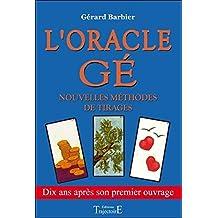 Oracle Gé - Nouvelles méthodes de tirages