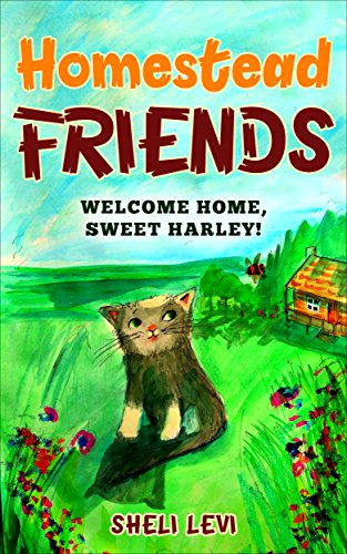 Homestead Friends: Welcome Home, Sweet Harley! (English Edition)