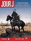 Jour J T24 - Stupor Mundi - Format Kindle - 9782756082554 - 10,99 €