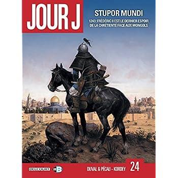 Jour J T24 - Stupor Mundi
