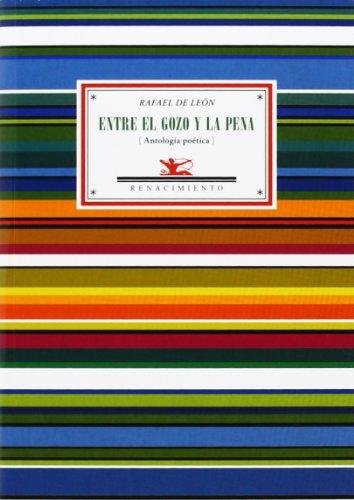 Entre El Gozo Y La Pena (Antologías) por Daniel Pineda Novo