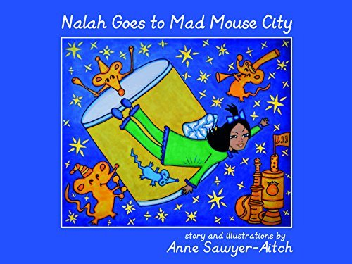 Nalah Goes to Mad Mouse City by Anne Sawyer-Aitch (2014-08-01)