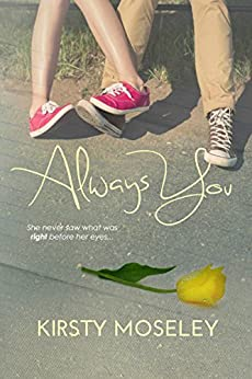 Always You (The Best Friend Series Book 1) (English Edition) par [Moseley, Kirsty]