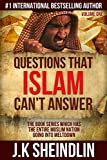#8: Questions that Islam can't answer - Volume one