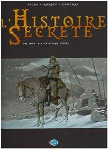 """Afficher """"L'histoire secrète n° 10<br /> La pierre noire"""""""