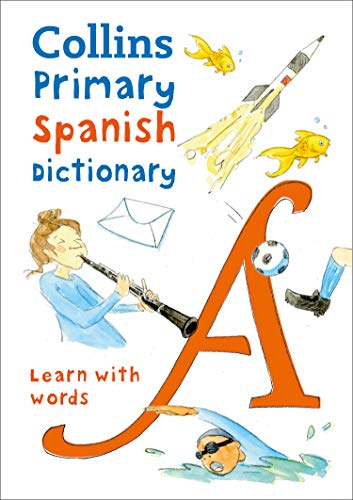 Collins Primary Spanish Dictionary: Learn with words