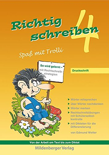 Richtig schreiben - Spaß mit Trolli, 4. Schuljahr, Druckschrift: Arbeitsheft mit Rechtschreibübungen mit Schülerselbstkontrolle - 3 Spa