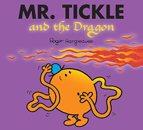 Mr. Tickle and the Dragon (Mr. Men & Little Miss Magic) por Roger Hargreaves
