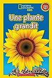 Telecharger Livres National Geographic Kids Une Plante Grandit Niveau 2 (PDF,EPUB,MOBI) gratuits en Francaise