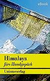 Himalaya: Menschen und Mythen. Erzählungen (Unionsverlag Taschenbücher)