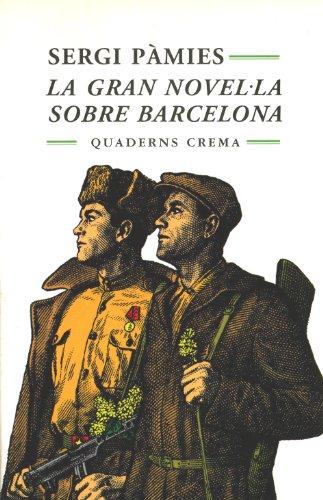 La gran novel¨la sobre Barcelona (Mínima minor)