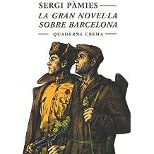 La gran novel·la sobre Barcelona (Mínima Minor)