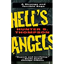 Hell's Angels: A Strange and Terrible Saga: A Strange and Terrible Saga (English Edition)