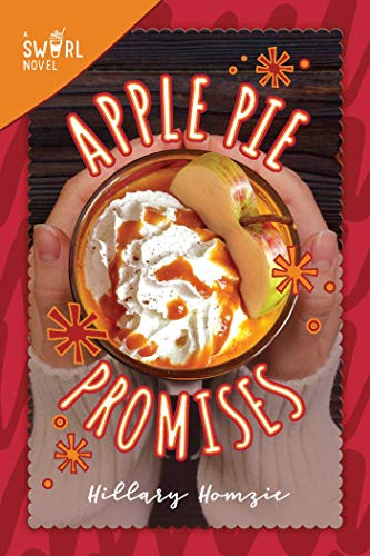 Apple Pie Promises: A Swirl Novel (English Edition)