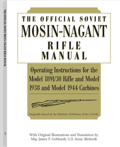 Official Soviet Mosin-Nagant Rifle Manual - Ak 47 Ammo