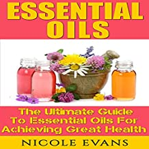 Essential Oils for Beginners, Version 2.0