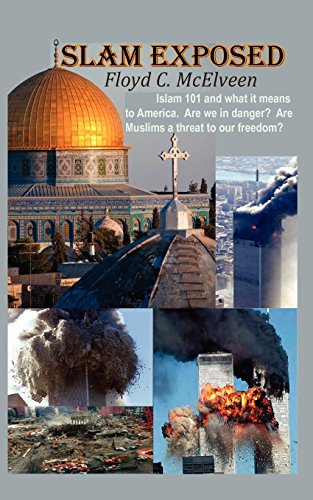 Islam Exposed: Islam 101 and What It Means to America. Are We in Danger? Are Muslims a Real Threat to Our - Islam 101