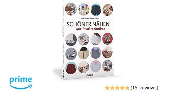 Schöner Nähen mit Profitechniken: Amazon.de: Naoko Doumeki, Shihoko ...