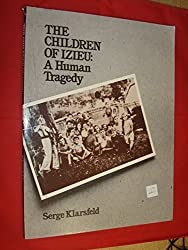 The Children of Izieu:  A Human Tragedy