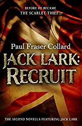 Jack Lark: Recruit (A Jack Lark Short Story): The gripping adventure novella of an aspiring young British Army soldier