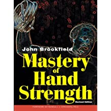 Mastery of Hand Strength (English Edition)