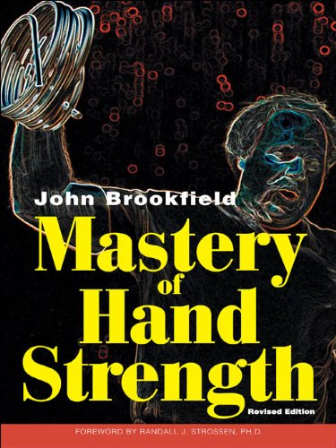 Mastery of Hand Strength (English Edition) por John Brookfield