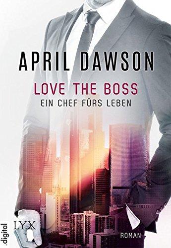 Love the Boss - Ein Chef fürs Leben (Pick the Boss, Band 2)