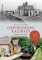 Oxfordshire Railways Through Time