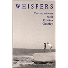 Whispers: Conversations with Edwina Gately