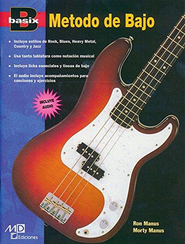 Basix Bass Method: Spanish Language Edition, Book & CD (Basix[r] Series) por Morton Manus