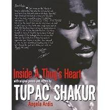 Inside A Thug's Heart by Angela Ardis (2009-08-01)