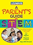 A Parent's Guide to STEM by U.S. News and World Report (2015-06-30)
