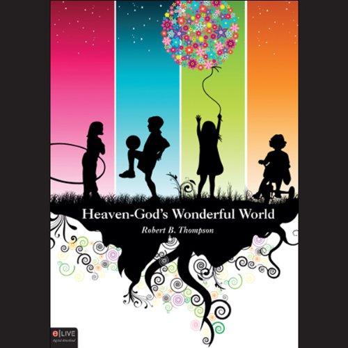 Heaven - God's Wonderful World  Audiolibri