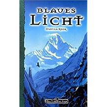 Blaues Licht (Das Schwarze Auge, Band 80)