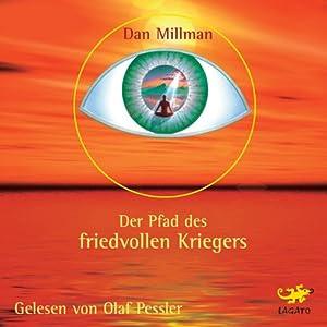Der Pfad des friedvollen Kriegers (Hörbuch-Download