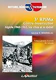 3e RPIMa Contre-Insurrection - Algérie 1960 - 1962 - Les villes et le djebel