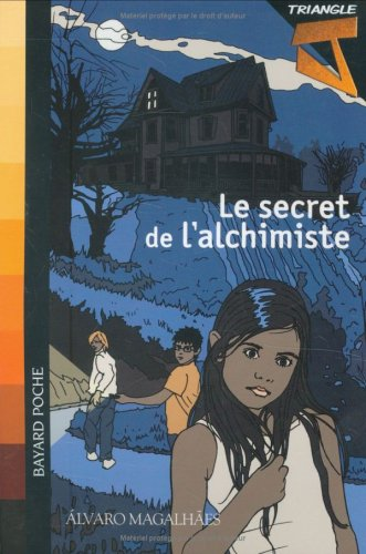 Triangle J, Tome 2 : Le secret de l'alchimiste