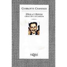 Hola y adiós : Groucho y sus amigos (FÁBULA)