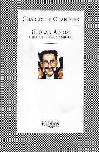 Hola y Adios! - Groucho y Sus Amigos